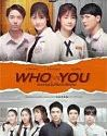 Drama Thailand ONGOING Who Are You 2020