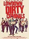 Nonton Film Lowdown Dirty Criminals 2020