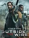 Nonton Film Outside the Wire 2021