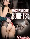 My Stepdaughter Squirts 5