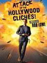 Attack of the Hollywood Clichés! 2021